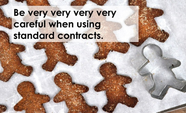 Say no to cookie-cutter contracts.